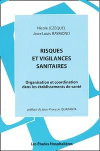 Alixetmika.fr Risques et vigilances sanitaires. Organisation et coordination dans les établissements de santé Image