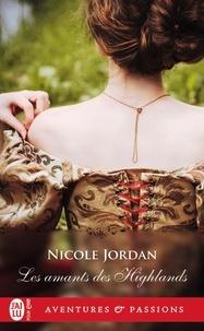 Nicole Jordan - Les amants des Highlands.