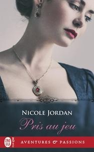 Nicole Jordan - Pris au jeu.