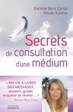 Nicole Korchia et Karinne Bens Corsia - Secret de consultation d'une médium.