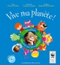 Nicole Korchia - Vive ma planète !. 1 CD audio