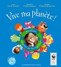 Nicole Korchia - Vive ma planète !. 1 CD audio