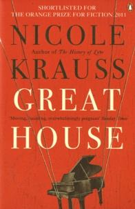 Nicole Krauss - Great house.