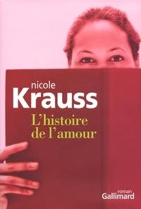 Nicole Krauss - L'histoire de l'amour.