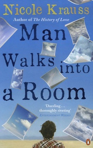 Nicole Krauss - Man Walks into a Room.