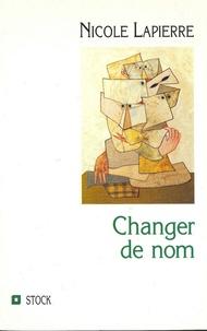 Nicole Lapierre - Changer de nom.