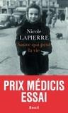 Nicole Lapierre - Sauve qui peut la vie.