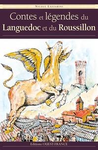 Nicole Lazzarini - Contes et légendes de Languedoc et du Roussillon.