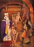 Nicole Lazzarini - Légendes et contes de Lorraine.