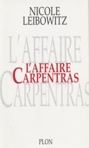 Nicole Leibowitz - L'affaire Carpentras - De la profanation à la machination.