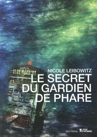 Nicole Leibowitz - Le secret du gardien de phare.