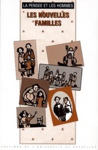 Nicole Lemaire - LA PENSEE ET LES HOMMES NUMERO 32 : LES NOUVELLES FAMILLES. - 39ème édition.