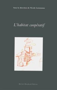Nicole Lerousseau - L'habitat coopératif.