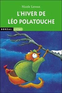 Nicole Leroux - L'hiver de Léo Polatouche.