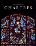 Nicole Lévis-Godechot - Chartres révélée par sa sculpture et ses vitraux.