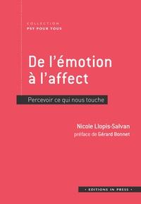 Nicole Llopis-Salvan - De l'émotion à l'affect - Percevoir ce qui nous touche.