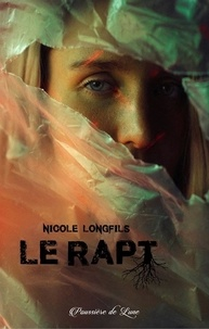 Nicole Longfils - Le Rapt.