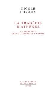 La tragédie dAthènes - La politique entre lombre et lutopie.pdf