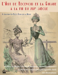 Alixetmika.fr L'art de recevoir et la cuisine à la fin du XIXe siècle - A travers les archives du Petit Echo de la Mode de Châtelaudren Image