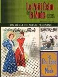 Nicole Lucas - Le Petit Echo de la Mode - Un siècle de presse féminine.
