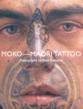 Nicole Macdonald et Hans Neleman - Moko- Maori Tatoo.