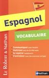 Nicole Malaret et Carlos Janin - Espagnol vocabulaire.