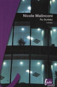 Nicole Malinconi - Au bureau.