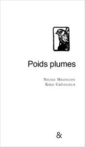 Nicole Malinconi - Poids plumes.