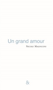 Nicole Malinconi - Un grand amour.