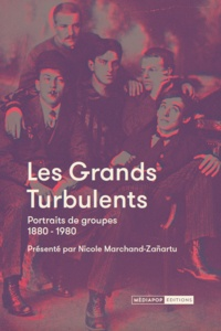 Les grands turbulents - Portraits de groupe 1880-1980.pdf
