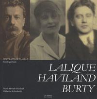 Nicole Maritch-Haviland et Catherine de Léobardy - Lalique-Haviland-Burty - Portraits de famille, édition bilingue français-anglais.