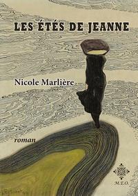 Nicole Marliere - Les étés de Jeanne.