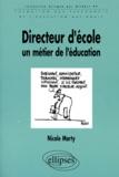 Nicole Marty - Directeur d'école, un métier de l'éducation.