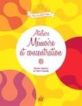 Nicole Masson et Yann Caudal - Ateliers mémoire et concentration.