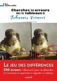 Nicole Masson et Yann Caudal - Chercher l'erreur dans les tableaux de Johannes Vermeer.