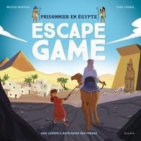Nicole Masson et Yann Caudal - Escape Game - Prisonnier en Egypte - Aide Joseph à retrouver ses frères.