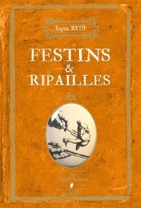 Nicole Masson et Maguy Ly - Festins & ripailles.