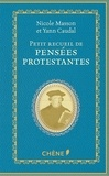 Nicole Masson et Yann Caudal - Petit recueil de pensées protestantes.