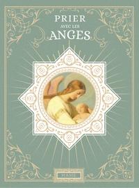 Nicole Masson et Yann Caudal - Prier avec les anges.