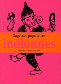 Nicole Masson et Maguy Ly - Sagesses populaires indiennes.
