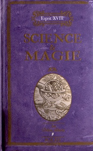 Nicole Masson et Maguy Ly - Sciences & magie.