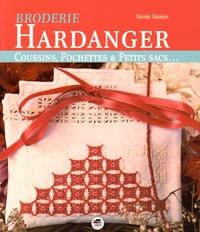 Nicole Matéos - Broderie Hardanger - Coussins, pochettes & petits sacs....