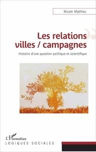 Galabria.be Les relations villes / campagnes - Histoire d'une question politique et scientifique Image