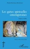 Nicole Mayinga Muwenge - Les quêtes spirituelles contemporaines - Enjeux et défis.