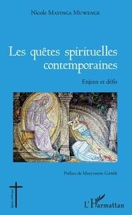 Les quêtes spirituelles contemporaines- Enjeux et défis - Nicole Mayinga Muwenge  