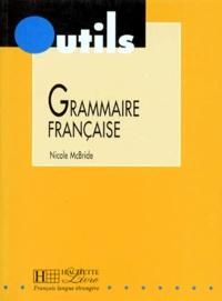 Nicole McBride - Grammaire française.