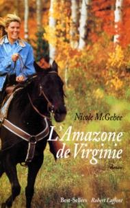 Nicole McGehee - L'amazone de Virginie.