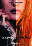 Nicole Messignac - DE CIMES ET D'ABÏMES.