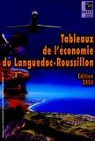 Nicole Moliner et Dominique Morainville - Tableaux de l'économie du Languedoc Roussillon.