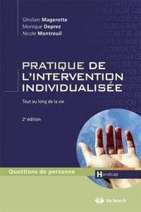 Nicole Montreuil et Monique Deprez - Pratique de l'intervention individualisée - Tout au long de la vie.